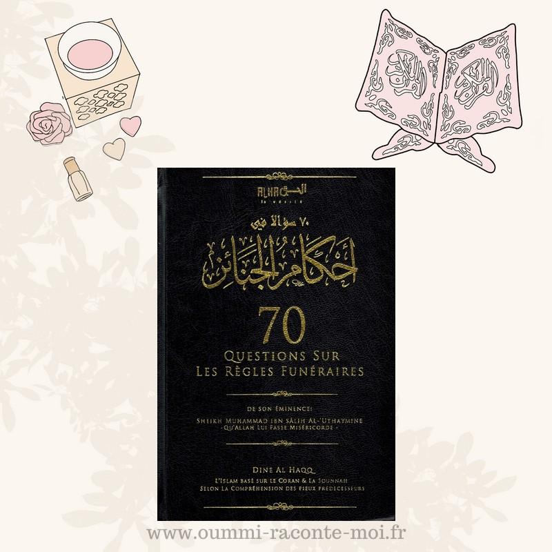 70 Questions sur les règles funéraires – Édition Dine Al Haqq
