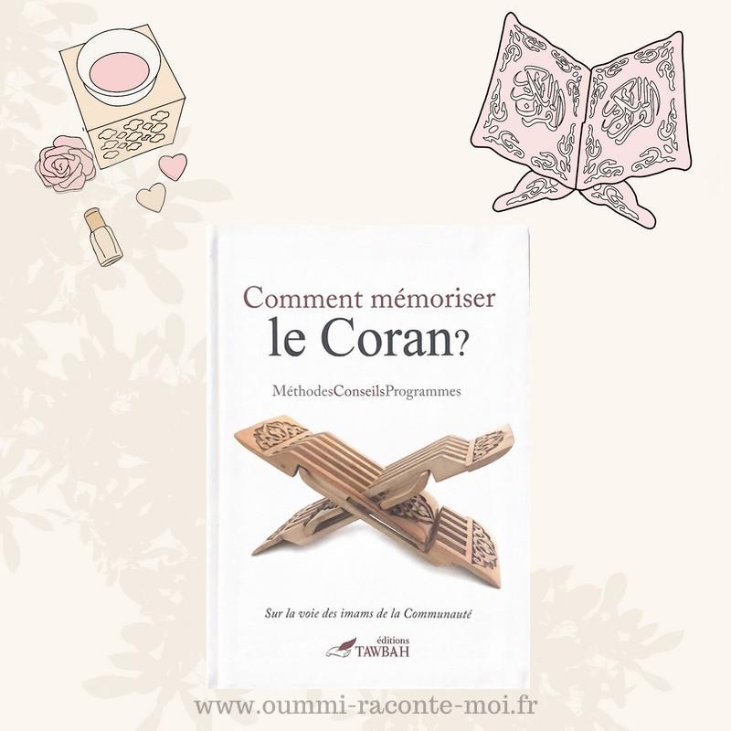 Comment Mémoriser Le Coran? – Édition Tawbah