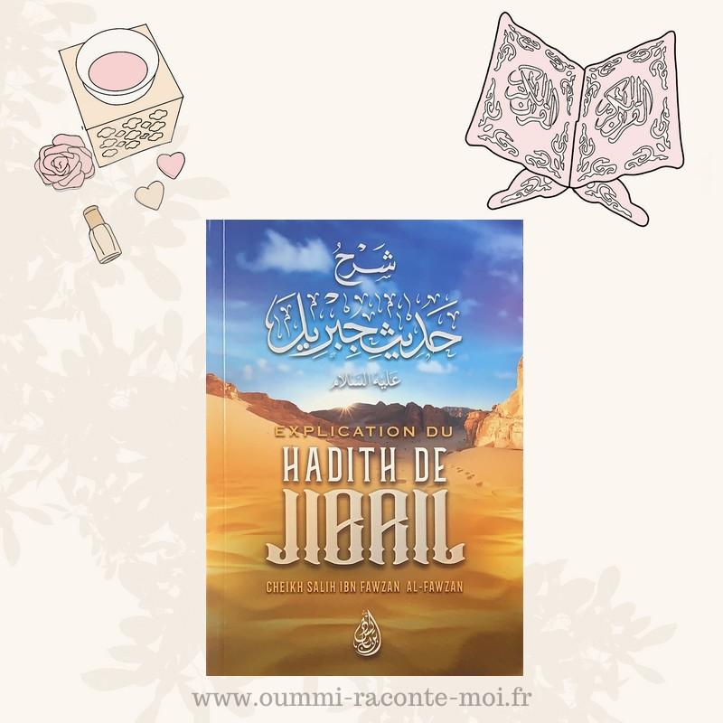 Explication Du Hadith De Jibril, De Cheikh Salih Ibn Fawzan Al-Fawzan – Édition Ibn Badis