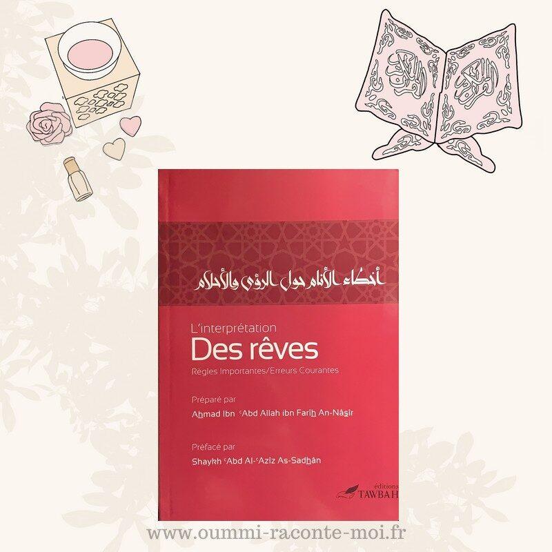 L'interprétation Des Rêves, De Ahmad An-Nâsîr – Édition Tawbah