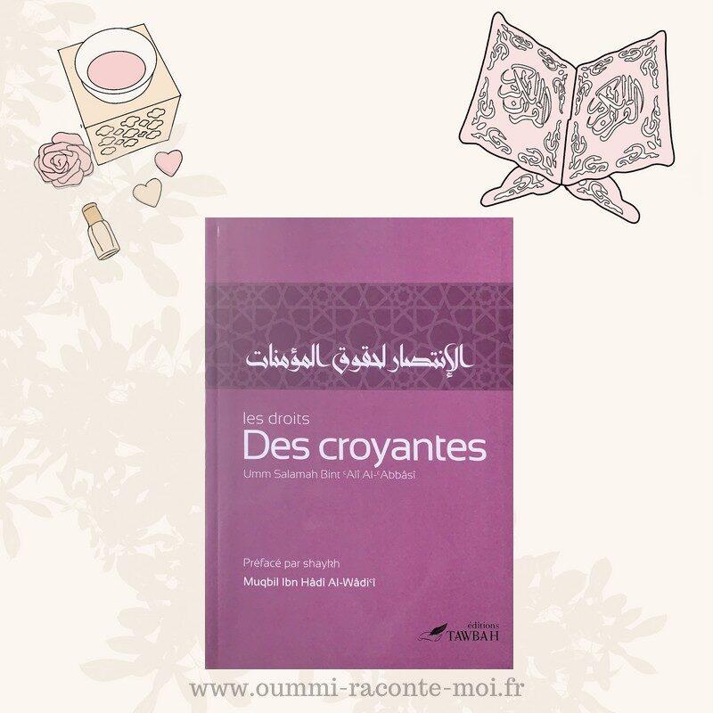 Les Droits Des Croyantes, de Umm Salamah Bint 'Alî Al-'Abbâsî – Édition Tawbah