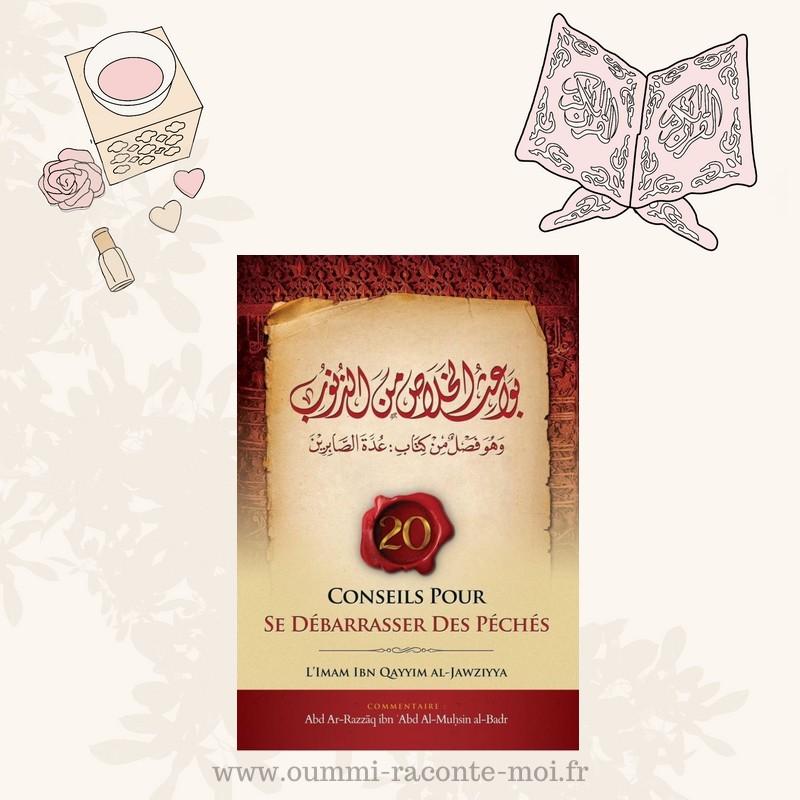 20 Conseils Pour Se Débarrasser Des Péchés (بواعث الخلاص من الذنوب), Bilingue (Fr/Ar) – Édition Ibn Badis