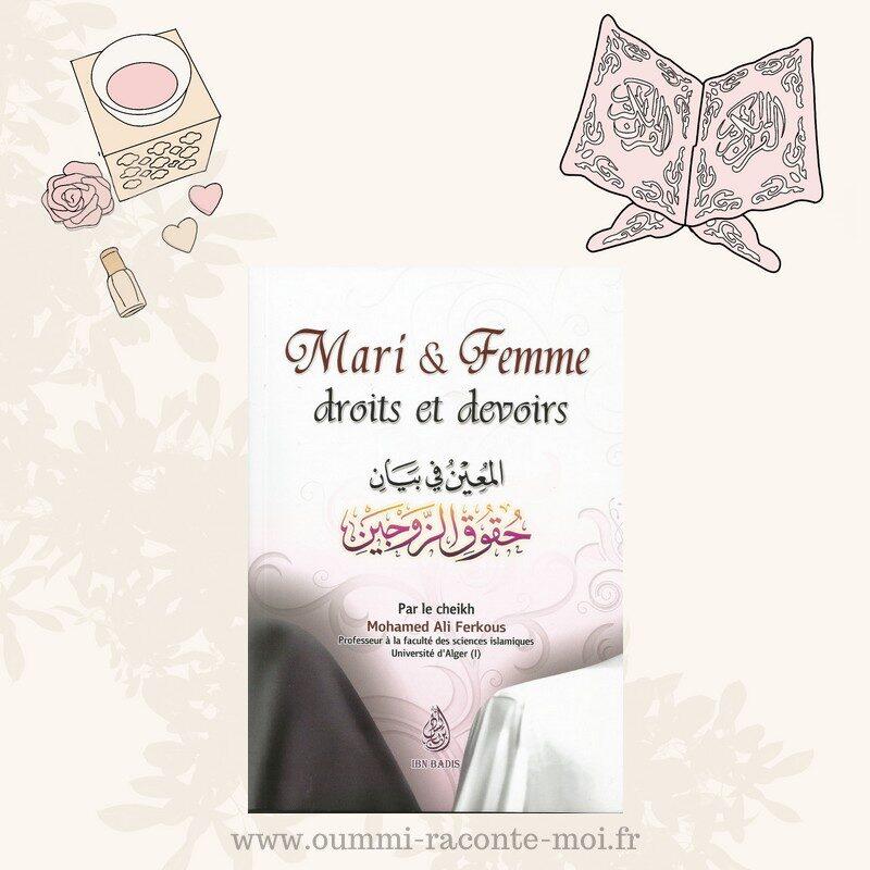 Mari & Femme Droits Et Devoirs, Par Le Cheikh Mohamed Ali Ferkous – Édition Ibn Badis