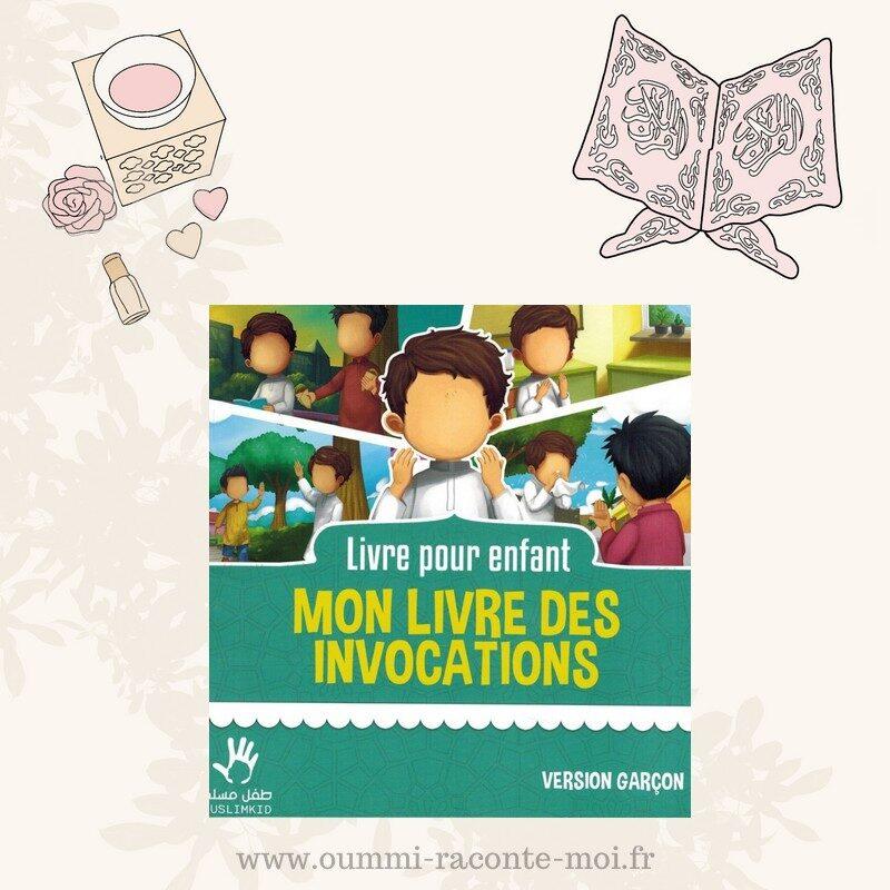Mon livre des invocations (Version Garçon) – Édition MuslimKid