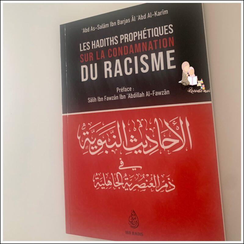 Les Hadiths Prophétiques Sur La Condamnation Du Racisme, De 'Abd As-Salâm Ibn Barjas Âl 'Abd Al-Karim – Édition Ibn Badis