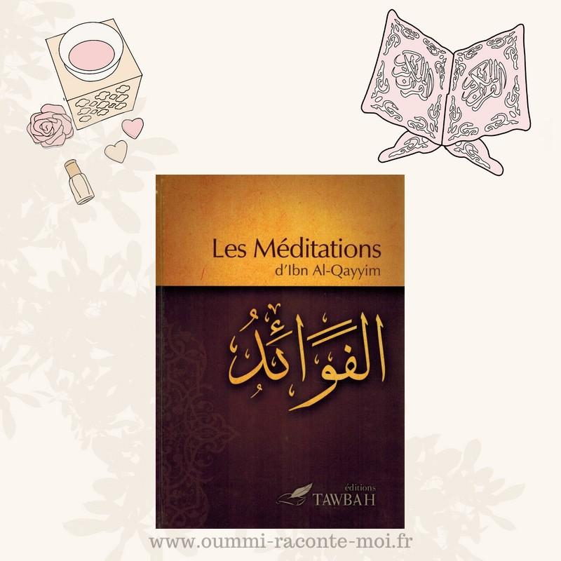 Les Méditations, D'Ibn Al-Qayyim – Édition Tawbah