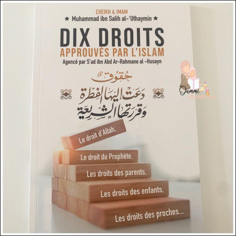 Dix Droits Approuvés Par L'Islam, De Muhammed Ibn Salih Al-Uthaymin, Bilingue (Français- Arabe) – Édition Ibn Badis