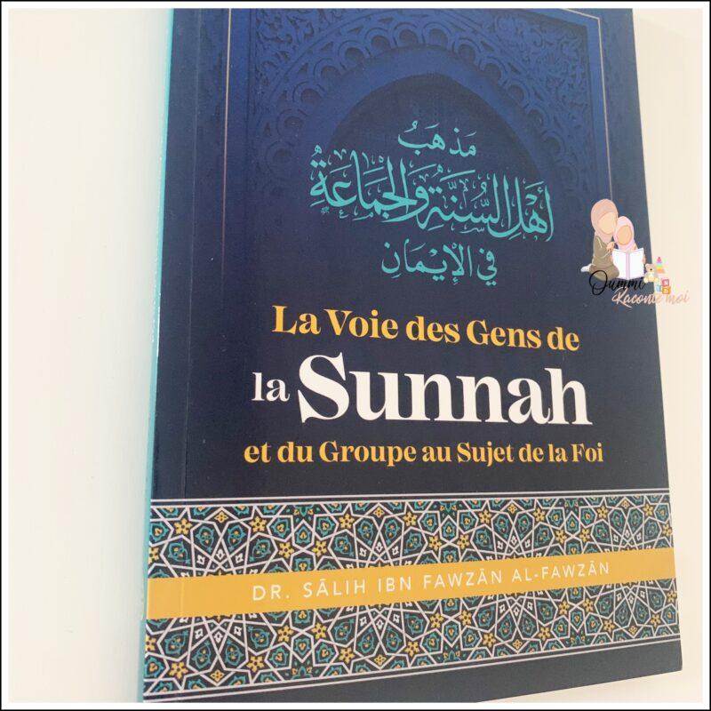 La Voie Des Gens De La Sunnah Et Du Groupe Au Sujet De La Foi, De Dr Sâlih Ibn Fawzân Al Fawzân – Édition Ibn Badis
